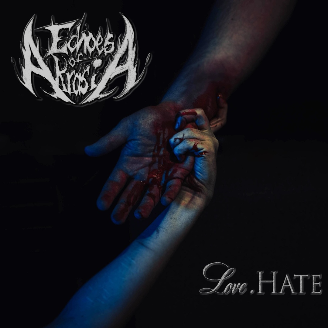 Echoes of Akrasia - Love.Hate [EP] (2019)