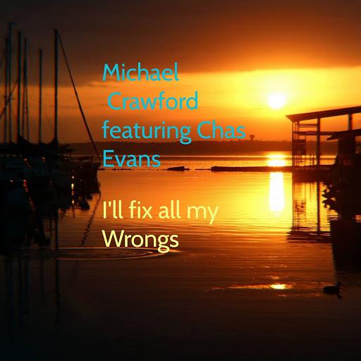 Michael Crawford альбом I'll Fix All My Wrongs