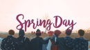 BTS - Spring Day (A better fangirl version)