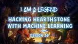 I am a legend Hacking Hearthstone with machine learning - Defcon 22