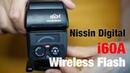 Nissin i60A 開封、比較、設定、動作確認 (Unboxing, Comparison, Setup Brief Test)