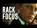 The Rack Focus How to Guide Viewers Eyes with a Shot List Casino Royale rackfocus