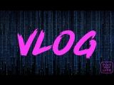 КРИЦ - VLOG | クリッツ - ブログ (2018)