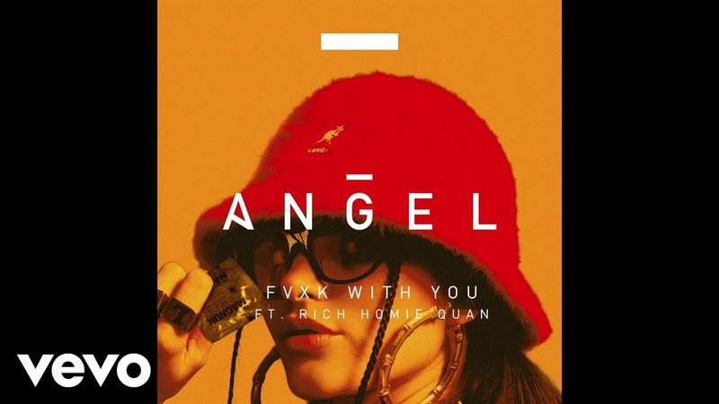 Angel Fvxk With You ft Rich Homie Quan