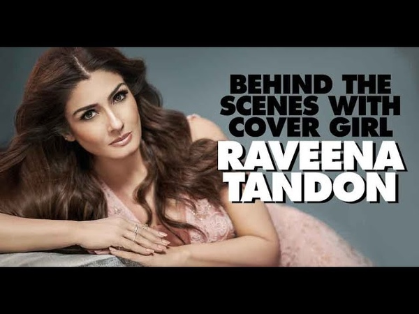 Behind the scenes with cover girl Raveena Tandon | Raveena Tandon Cover Shoot | Femina Cover
