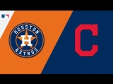 ALDS 08.10.18 HOU Astros @ CLE Indians (Game 3)