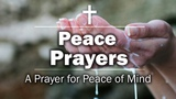 Peace Prayers - A Prayer for Peace of Mind