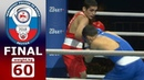 FINAL (60kg) Batyrgaziev vs Mamedov /Russia Nationals 2018/