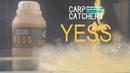 Прикормка для ловли карпа Ликвид Carp Catchers YESS новинка 2019 года