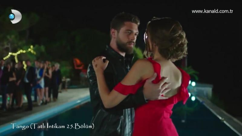 Tango (Tatlı İntikam 25.Bölüm)