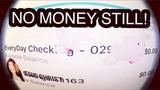 #NO MONEY STILL!!!