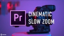 Cinematic Slow Zoom Preset Adobe Premiere Pro Tutorial by Chung Dha