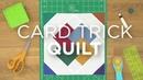 Quilt Snips Mini Tutorial--Card Trick