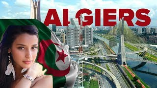 Algerian Capital Algiers is probably The Most Beautiful City in Africa
