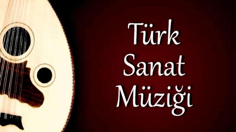 Türk Sanat Müziği Karışık Seçmeler 2019