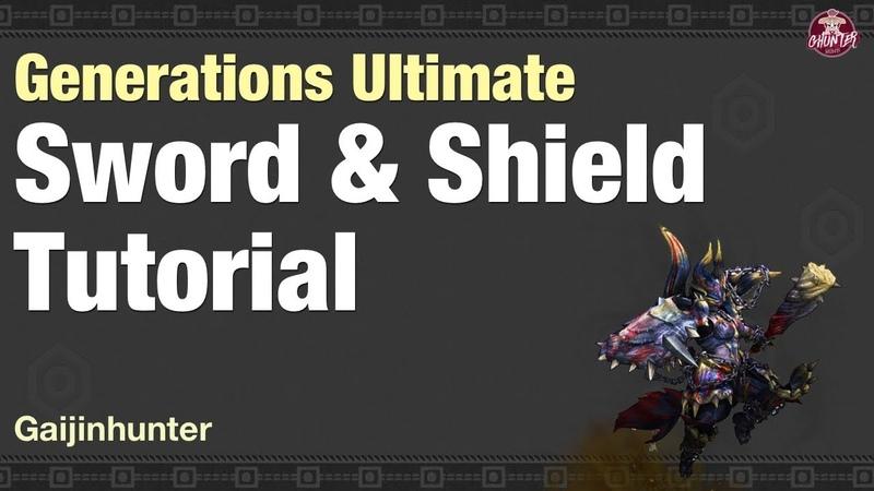 Monster Hunter Generations Ultimate (Sword Shield Tutorial)