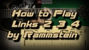 How To Play Rammstein – Links 2 3 4 (Full Song) Как играть, Guitar lesson
