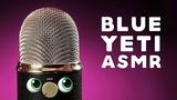 ASMR Legendary Blue Yeti Tingles IT'S ALIVE Intense Mic Test