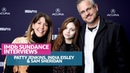 Patty Jenkins, India Eisley and Sam Sheridan Talk I Am The Night At Sundance
