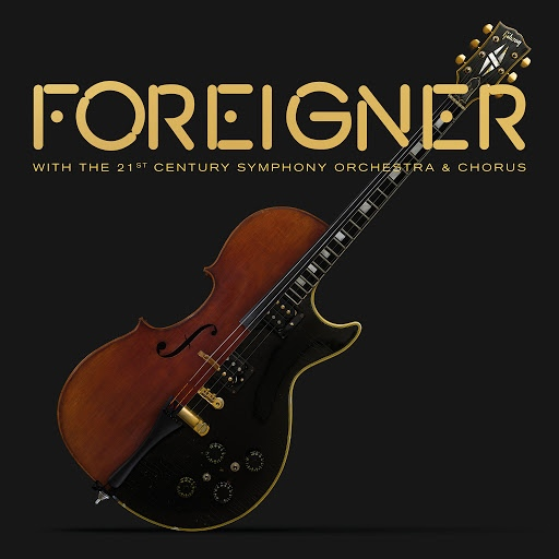 Foreigner альбом With the 21st Century Symphony Orchestra & Chorus