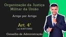 STM Superior Tribunal Militar Lei 8 457 92 Organização da Justiça Militar Art 4º
