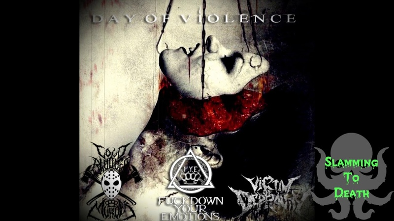 Cold Blooded Murder Fuckdown Your Emotions Victim Of Depravity - День Насилия