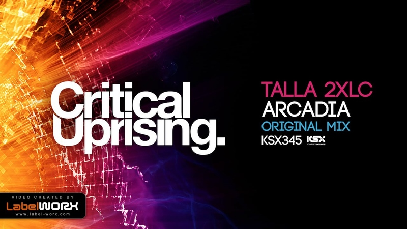 Talla 2XLC - Arcadia (Original Mix) *** PREVIEW *** Out 22.05.2017 on Beatport ***