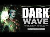 Dark Wave, Post Punk, Gothic Rock, Synth Pop, Minimal Wave, EBM. PARTY MIX lll