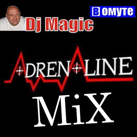 Dj Magic Adrenaline Mix