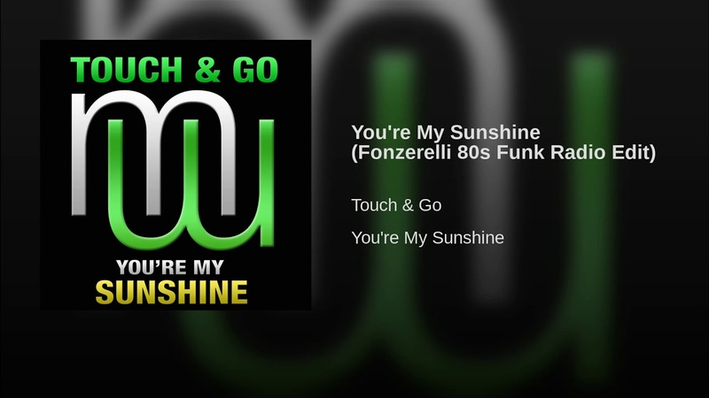 You're My Sunshine (Fonzerelli 80s Funk Radio Edit)