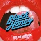 Black Honey альбом I Only Hurt the Ones I Love
