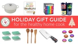 Holiday Gift Guide for The Healthy Home Cook
