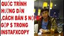 QUỐC TRÌNH HƯỚNG DẪN CÁCH BÁN $ NỘI BỘ, GỘP $ TRONG INSTAFXCOPY