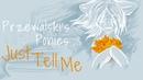 Przewalski's Ponies - Just Tell Me...