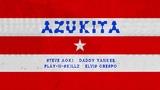 Steve Aoki, Daddy Yankee, Play-N-Skillz &amp Elvis Crespo - Azukita Ultra Music