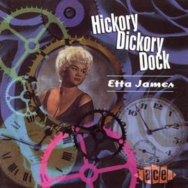 Etta James альбом Hickory Dickory Dock
