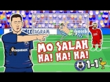 😂MO SALAH! HA! HA! HA!😂 (Chelsea vs Liverpool 1-1 Parody 2018 Sturridge Hazard Goals Highlights )