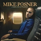 Mike Posner альбом 31 Minutes to Takeoff