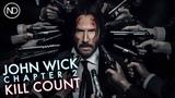 THE JOHN WICK CHAPTER 2 KILL COUNTER Keanu Reeves 2017 HD