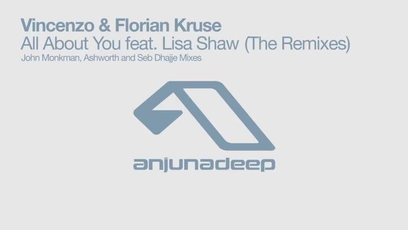 Vincenzo Florian Kruse - All About You feat. Lisa Shaw (John Monkman Remix)