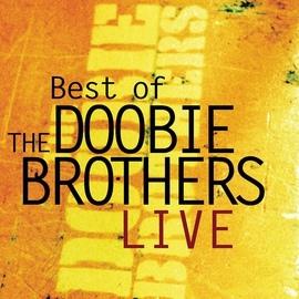 The Doobie Brothers альбом Best Of The Doobie Brothers Live