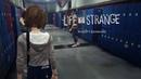 Life Is Strange: Эпизод 1 - Хризалида: Часть 1-я