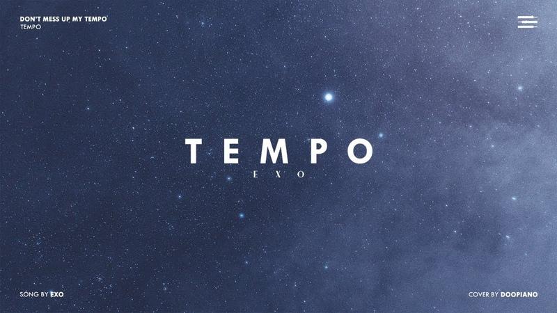 EXO (엑소) - Tempo Piano Cover