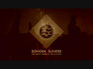 Sonora Sunrise - The Route Through The Canyon (album teaser)