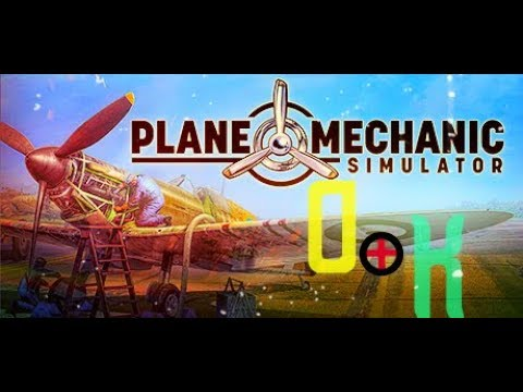 Plane Mechanic Simulator (2019) PC !🔥Мы механики САМОЛЁТА !💪