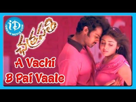 A Vachi B Pai Vaale Song - Chatrapathi Movie, Prabhas, Sreya, S S Raja Mouli, Keeravani