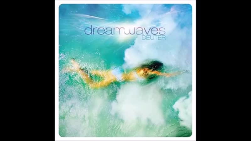 Dreamwaves - Deuter