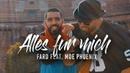 Fard Moe Phoenix - ALLES FÜR MICH Official Video