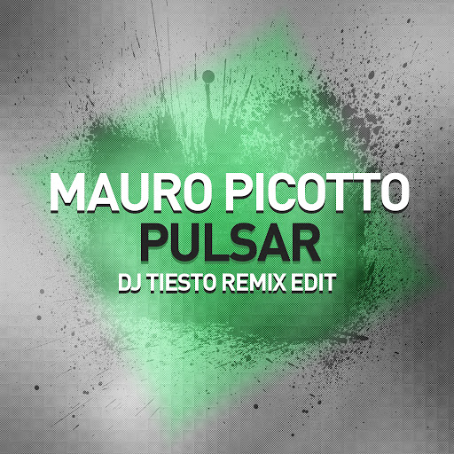 Mauro Picotto альбом Pulsar (DJ Tiesto Remix Edit)