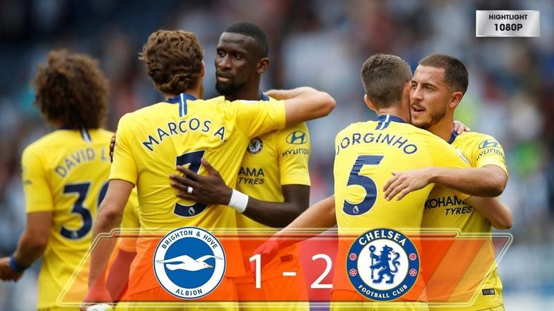 Brighton vs Chelsea 1-2 - All Goals Extended Highlights - 2018